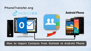 how to import contacts from outlook to android phone outlook
