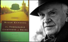 The Unbearable Lightness Of Being Why Reading U0027the Unbearable Lightness Of Being U0027 Took Me Back To A