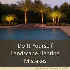 Landscape Led Lights Top 3 Diy Landscape Lighting Mistakes Orlando Landscape Lighting