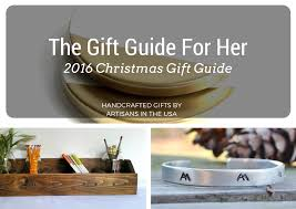 unique christmas 2016 gifts for her u2013 all handcrafted all made in