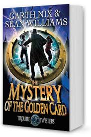 the mystery of the golden card book 3 troubletwisters series
