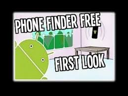 free finder app phone finder free android app never misplace your phone again