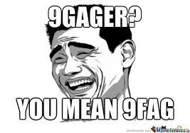 9 Gag Meme - fuck 9gag by broster 00 meme center