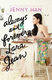 always and forever lara jean to all the boys i ve