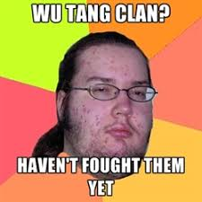 Wu Tang Clan Meme - level 36 chambers laugh roulette