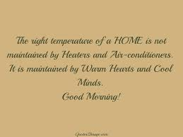 Home Is Quotes by The Right Temperature Of A Home Good Morning Quotes 2 Image