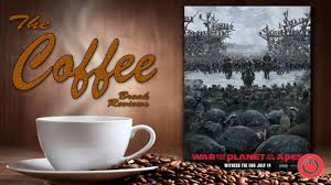 Coffee War the coffee review the war for the planet of the apes