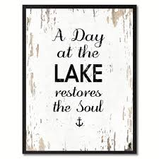 a day at the lake restores the soul inspirational saying