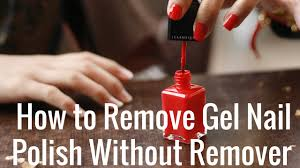 how to take off gel nail polish how to apply u0026 remove soak off