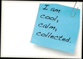 calm cool collected quotes about calm cool and collected 17 quotes