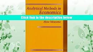 free download analytical methods in economics akira takayama