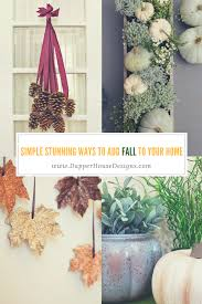 simple stunning ways to add fall to your home u2014 dapper house designs