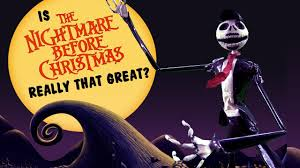 is nightmare before christmas really that great youtube