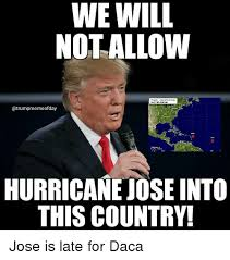 Jose Meme - we will notallow attartia tropical cyrlanes hurricane jose into