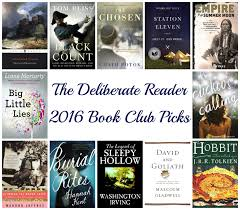 2016 book club selections the deliberate reader