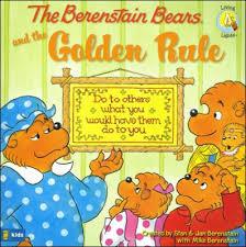 berenstien bears living lights the berenstain bears and the golden rule stan