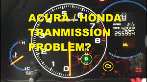 acura honda transmission problem blinking d check here youtube