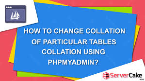 Mysql Change Table Collation How To Change Collation For Particular Tables In Cpanel