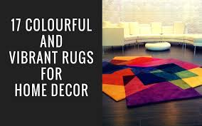 Rugs Home Decor 17 Colorful And Vibrant Rugs Ideas For Home Decor Click N Buy