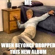 Beyonce New Album Meme - shocking beyonce album release sparks fan breakdown that grape