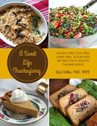 gluten and dairy free thanksgiving recipes a sweet life thanksgiving digital cookbook