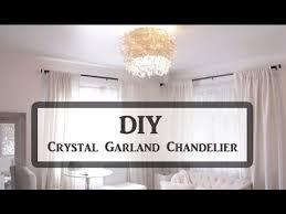 Chandelier Youtube Diy Crystal Garland Chandelier Youtube