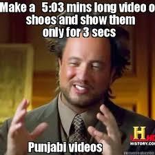 Meme Punjabi - meme creator make a 5 03 mins long video on shoes and show them