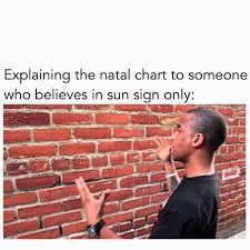 Astrology Meme - astrology memes zodiac amino