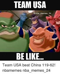 Usa Memes - team usa memes 24 be like team usa beat china 119 62 nbamemes
