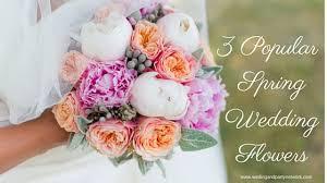 wedding flowers list list of flowers for weddings 3 popular wedding flowers
