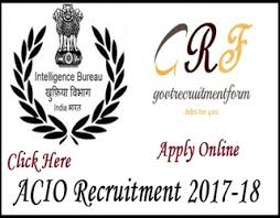 Acio 2017 Results Official Notification Acio Recruitment 2017 Apply For 6076 Central Govt Ministry Of Home