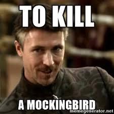 To Kill A Mockingbird Meme - littlefinger the pimp to kill a mockingbird gameofthronesmemes