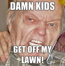 Get Off My Lawn Meme - image damn kids get off my lawn jpg creepypasta wiki fandom