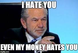 Alan Meme - alan sugar meme generator imgflip