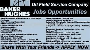 jobs in yukon ok latest jobs at baker hughes oil industry apply now