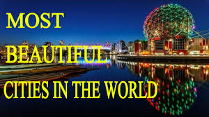 Cheapest Cities To Live In The World by 10 Most Beautiful Cities In The World Youtube