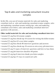 Sales Consultant Sample Resume by Top 8 Sales And Marketing Consultant Resume Samples 1 638 Jpg Cb U003d1431077897
