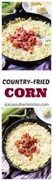 25 best skillet corn ideas on pinterest corn recipes frozen