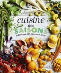 livres de cuisine marabout cuisine des saisons printemps été automne marabout