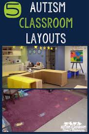 Kindergarten Classroom Floor Plan by 5 Autism Classroom Layouts U0026 Tips To Create Your Own Autism