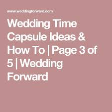 the 25 best wedding time capsule ideas on pinterest wedding