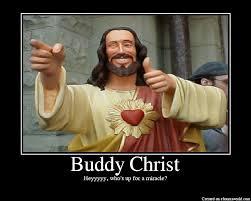 Buddy Christ Meme - image 62779 buddy christ know your meme