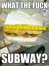 Fuck My Life Memes - what the fuck subway weknowmemes