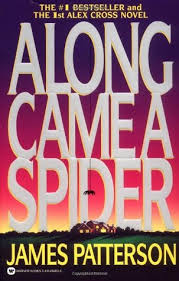 book review patterson s along came a spider kd did it edits