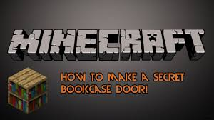 Minecraft Secret Bookshelf Door Minecraft