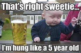 Old Baby Meme - the best of drunk baby meme 37 pics