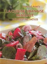 cuisine libanaise livre cuisine libanaise sawsan une experte passionnée le clairon le