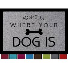 fuãÿmatte flur fussmatte türvorleger home is where your is hund geschen