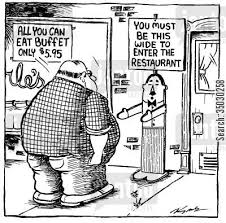 Are You Can Eat Buffet by Dining Out Cartoon Humor You Must Be This Wide To Enter The