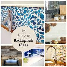 unique backsplash ideas for kitchen 15 unique kitchen backsplash ideas